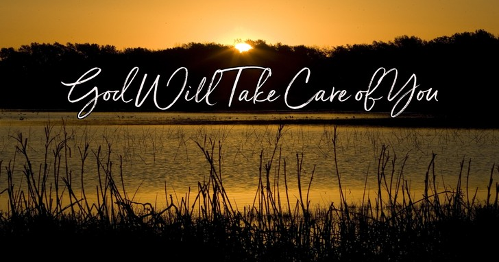 God Will Take Care of You - Lyrics, Hymn Meaning and Story