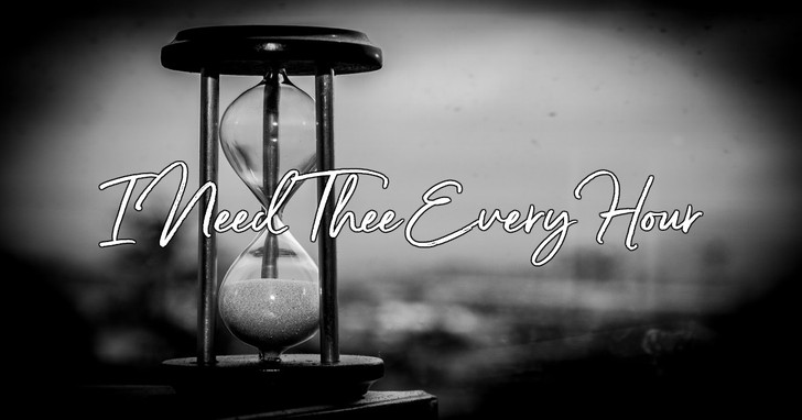 i need thee every hour lyrics hymn meaning and story