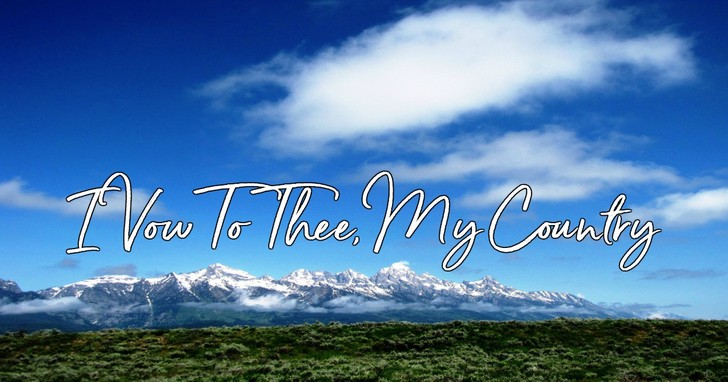 I Vow To Thee, My Country - Lyrics, Hymn Meaning and Story