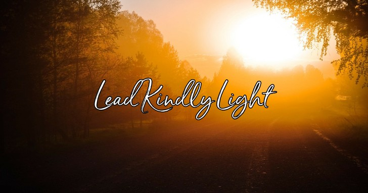 Image result for Images for LEAD KINDLY LIGHT