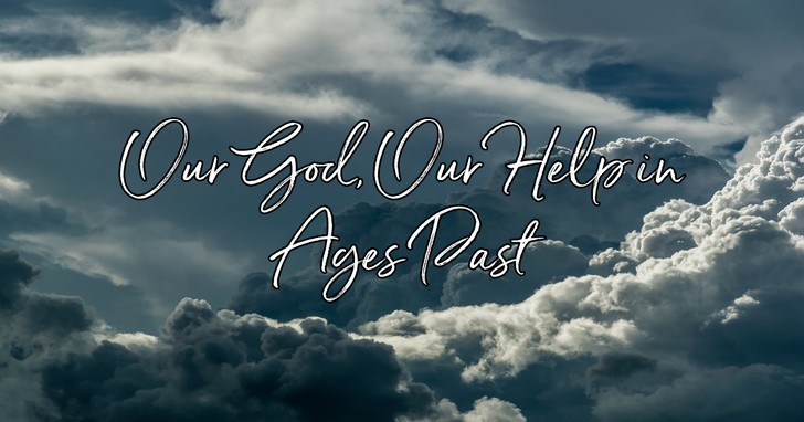 Image result for o god our help in ages past