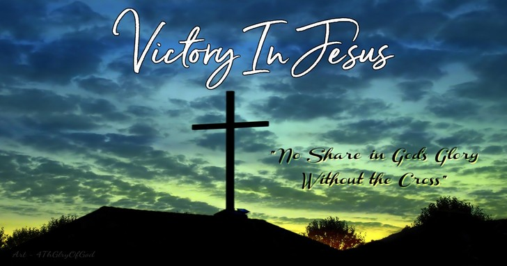 Victory In Jesus - Lyrics, Hymn Meaning and Story
