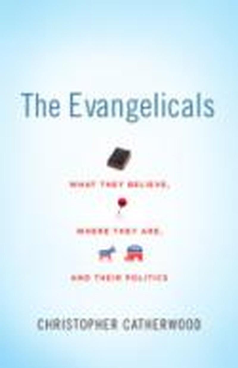 Evangelicals: Past and Present