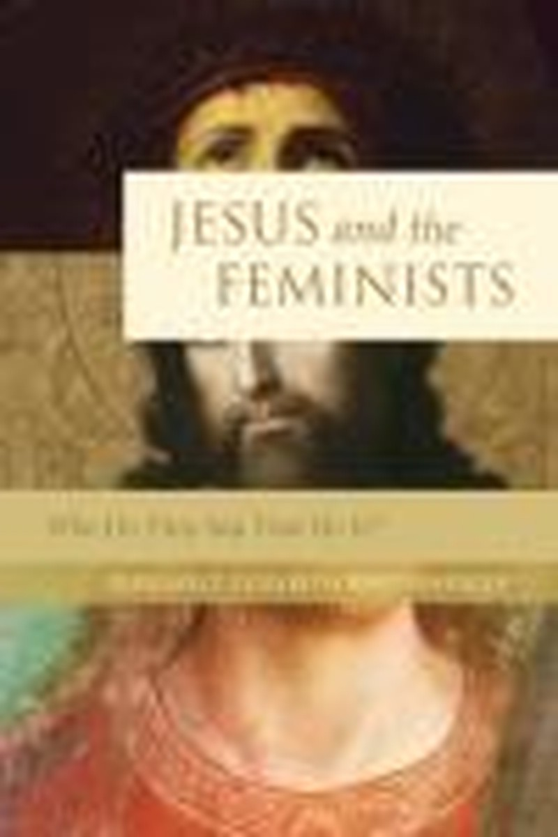 Jesus and the Feminists: Who Do They Say That He Is?