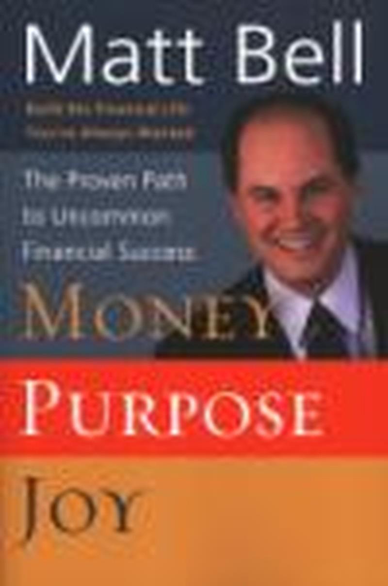 Money, Purpose, Joy