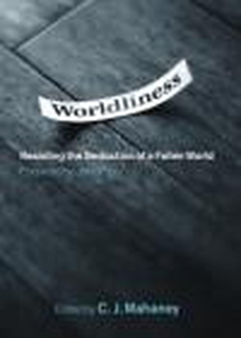 Worldliness