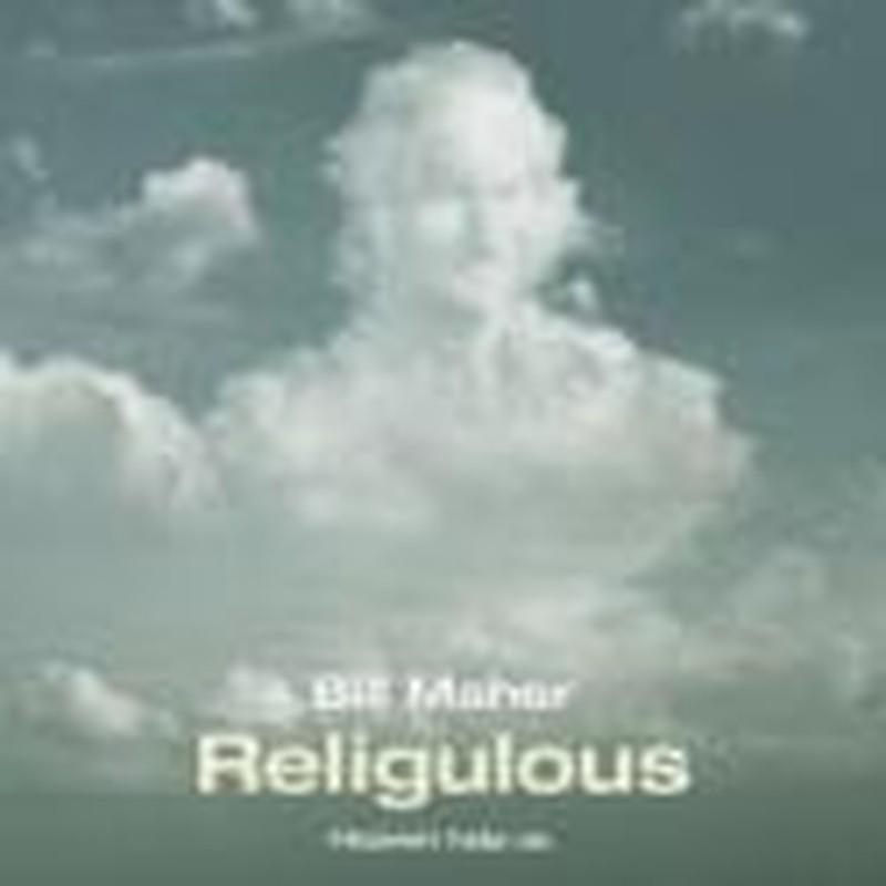 Maher's <i>Religulous</i> Mocks True Religion by Twisting Truth