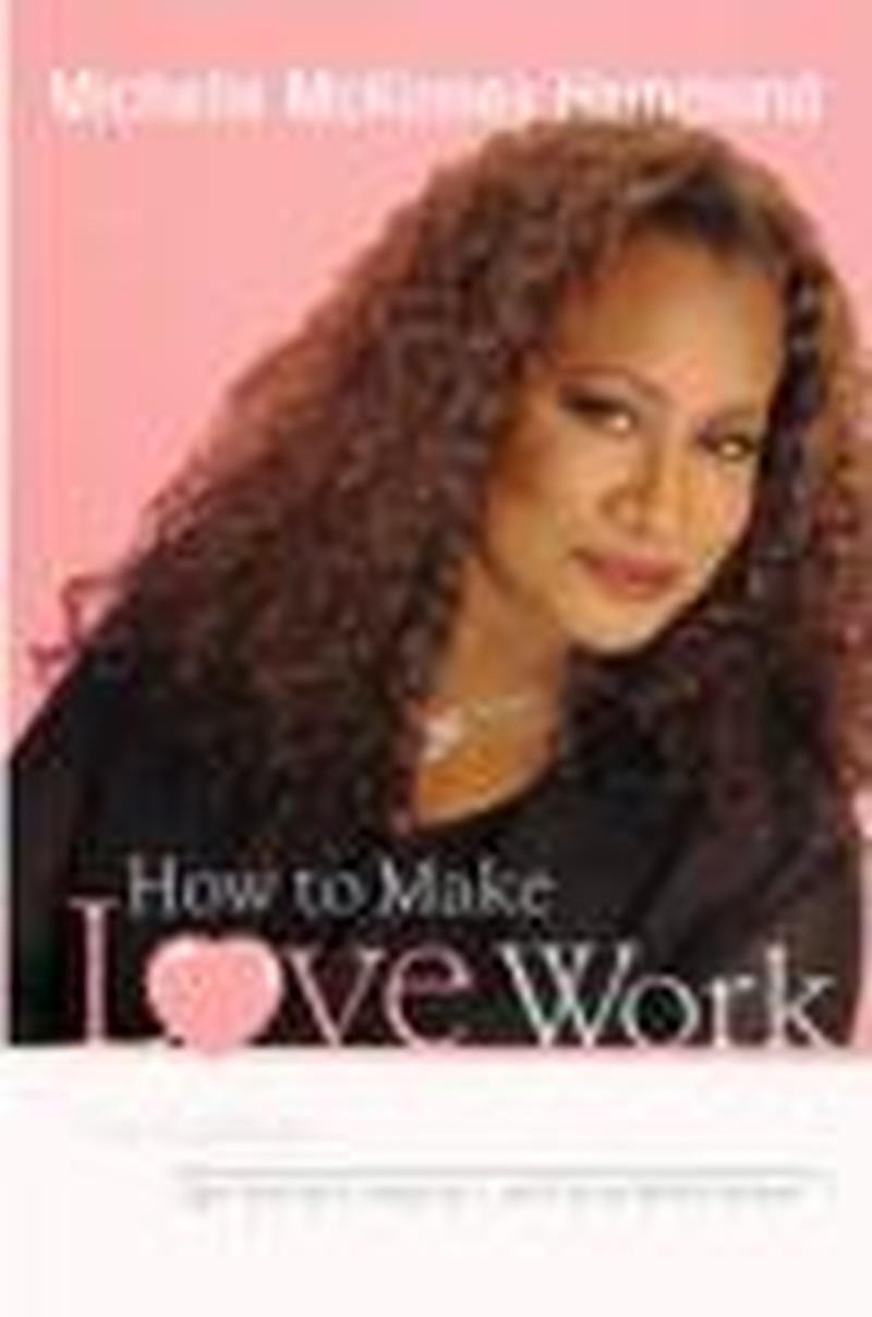 Michelle McKinney Hammond on <i>How to Make Love Work</i>