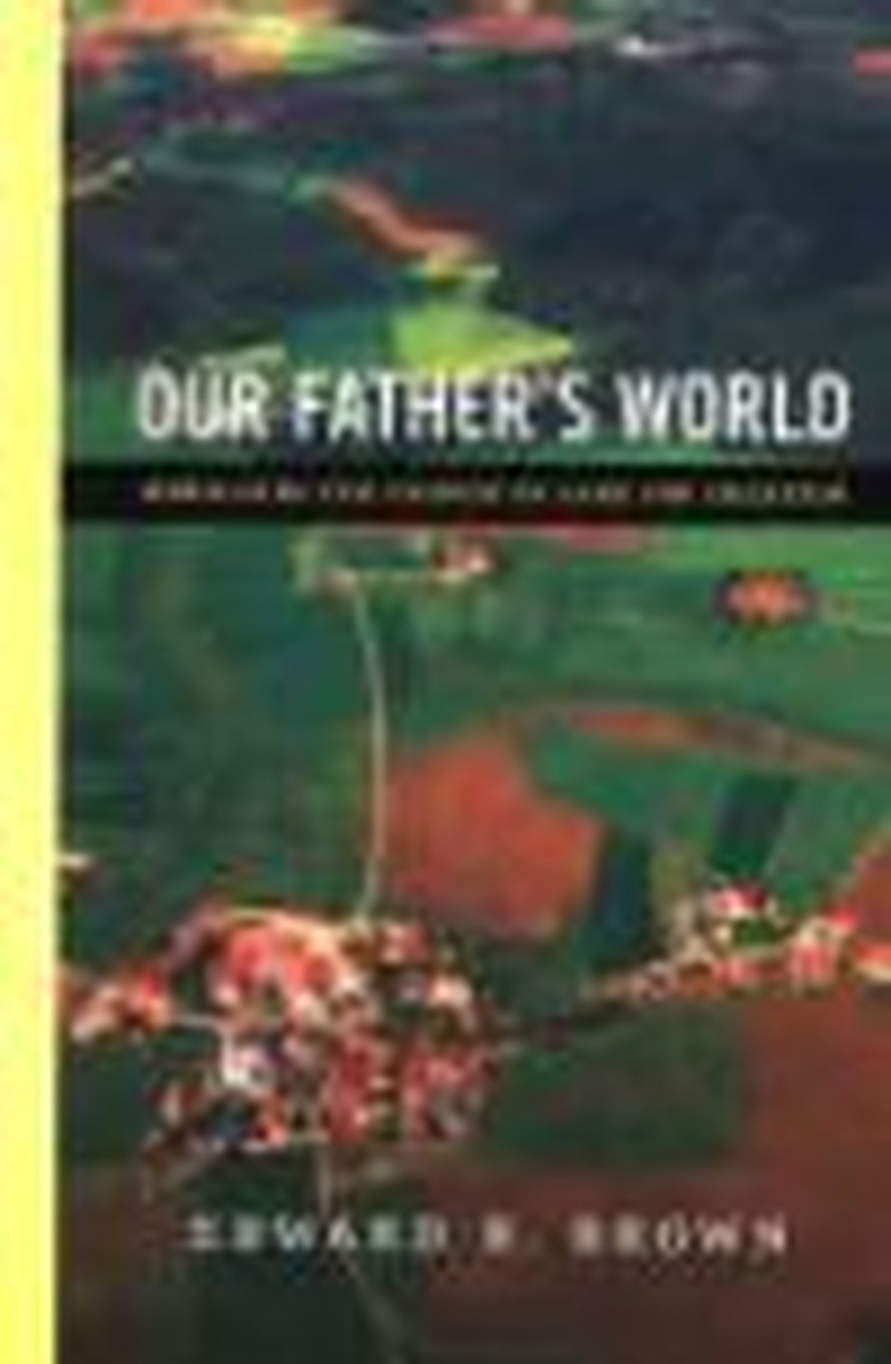 Corrective Yet Gentle <i>Father's World</i> Compels