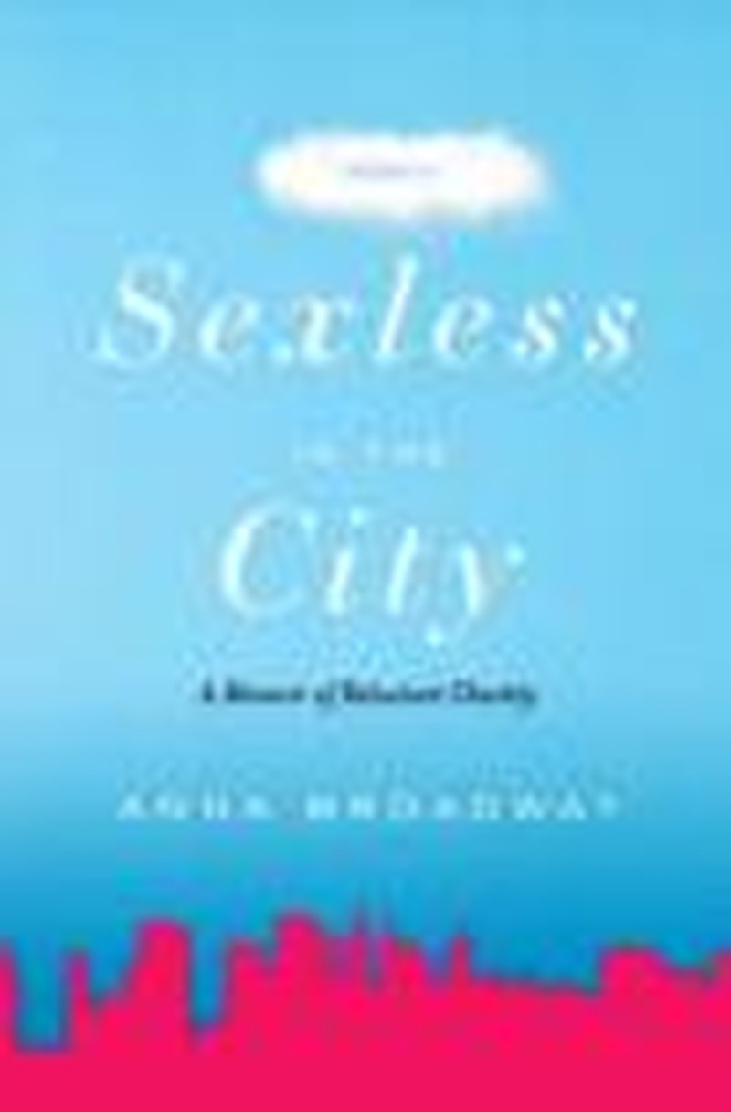 Author Insists It's Hard to Stay <i>Sexless in the City</i>