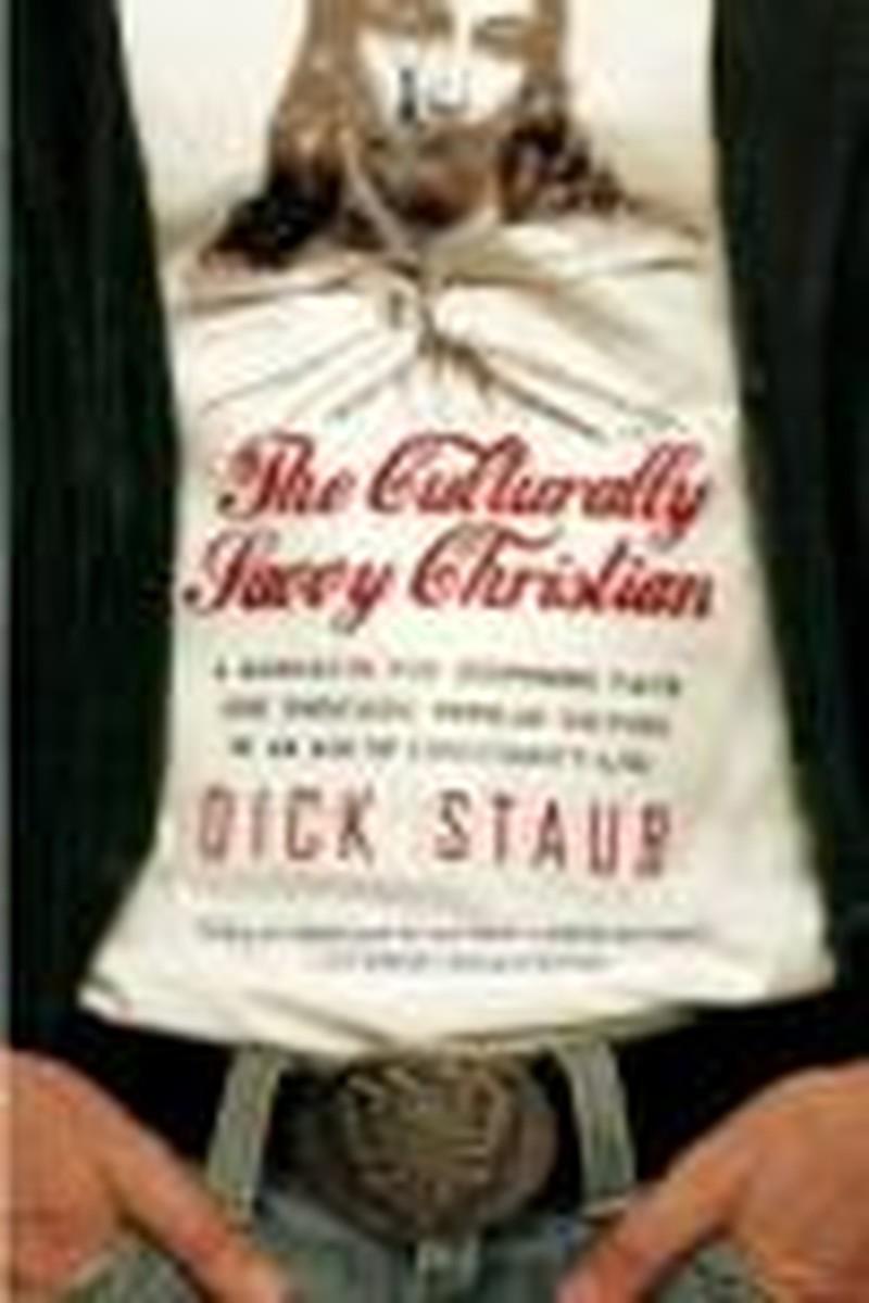 "Staub's ""Culturally Savvy Christian"" a Standout Effort"