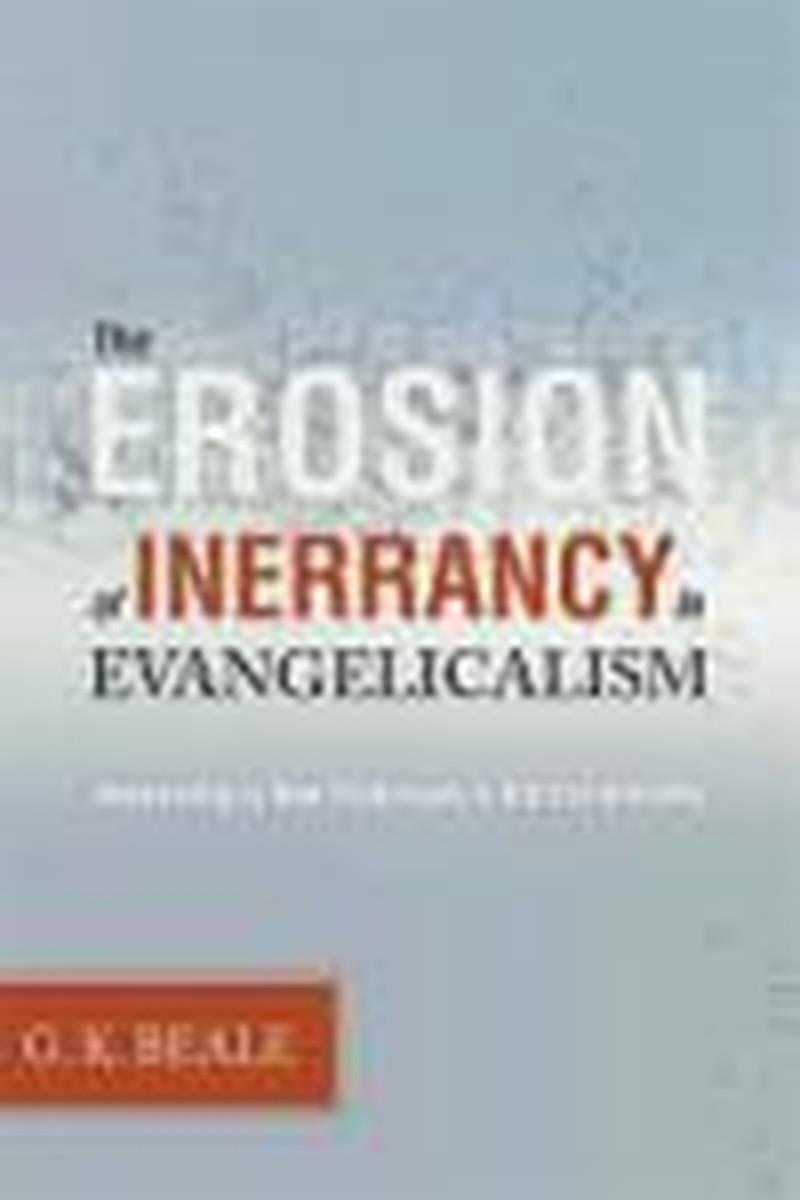 The Erosion of Inerrancy