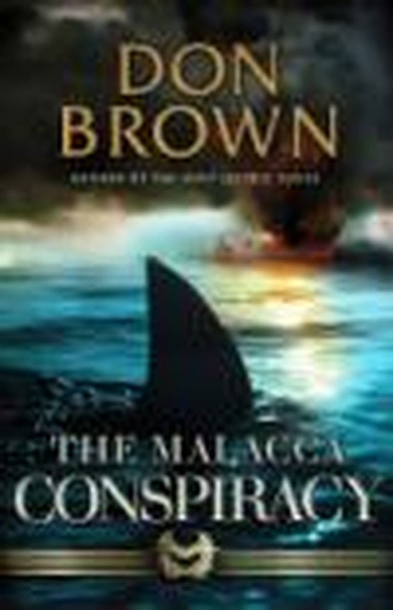 Brown's Action-Packed <i>Malacca Conspiracy</i> Hard to Put Down