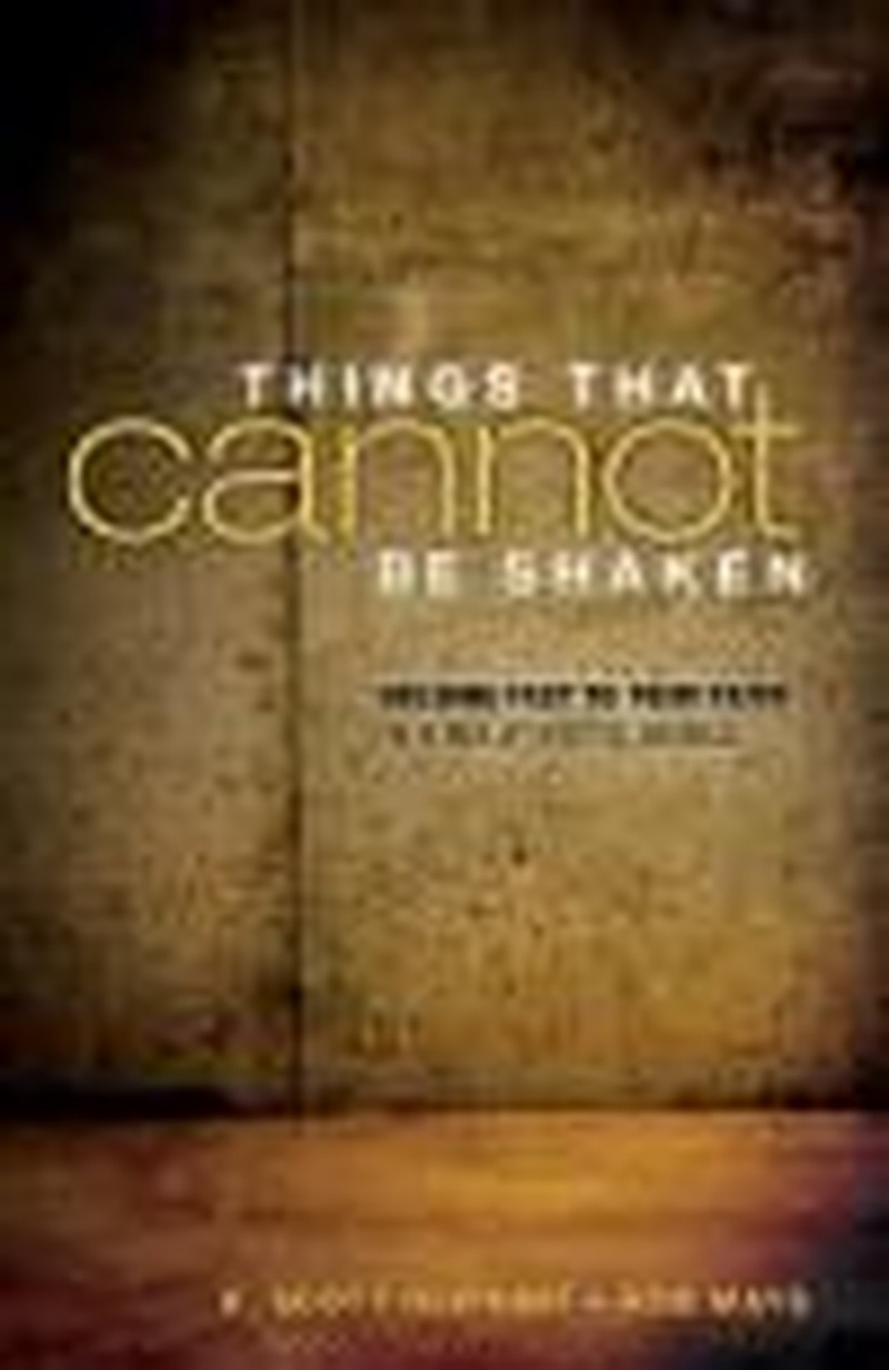 Things That Cannot Be Shaken