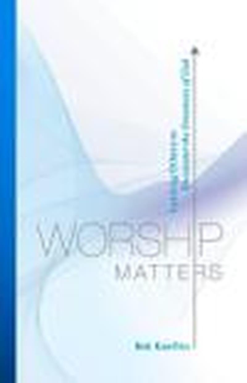 Worship Matters
