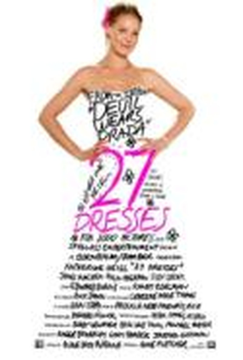 Take Precaution When Trying on <i>27 Dresses</i>