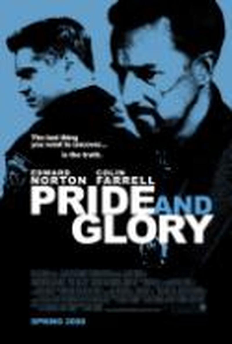 <i>Pride and Glory</i> Follows a Familiar Family Plot
