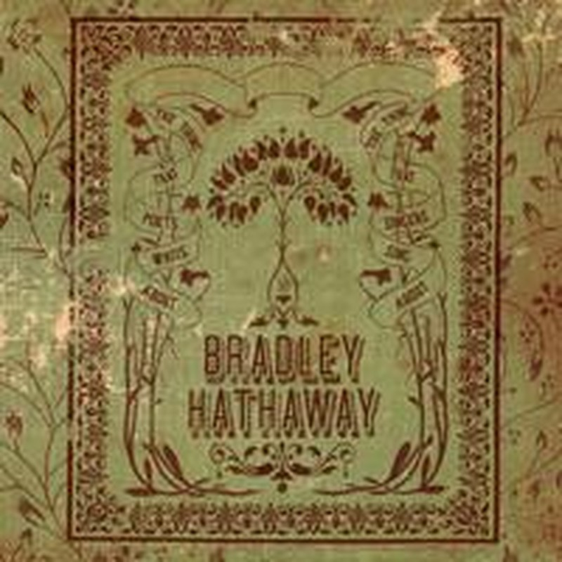 New Noise:  Bradley Hathaway, A Dream Too Late and More