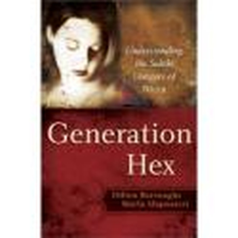 <i>Generation Hex</i>: What Christians Should Know about Witchcraft