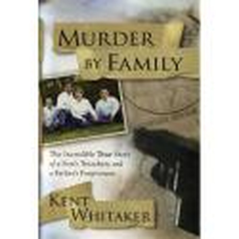 <i>Murder By Family</i>: A Father Forgives His Son's Betrayal