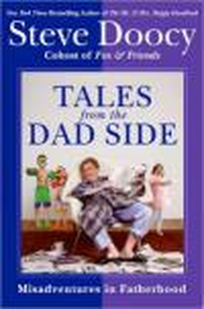 <i>Tales from the Dad Side</i> Sheds Positive Light on Fatherhood
