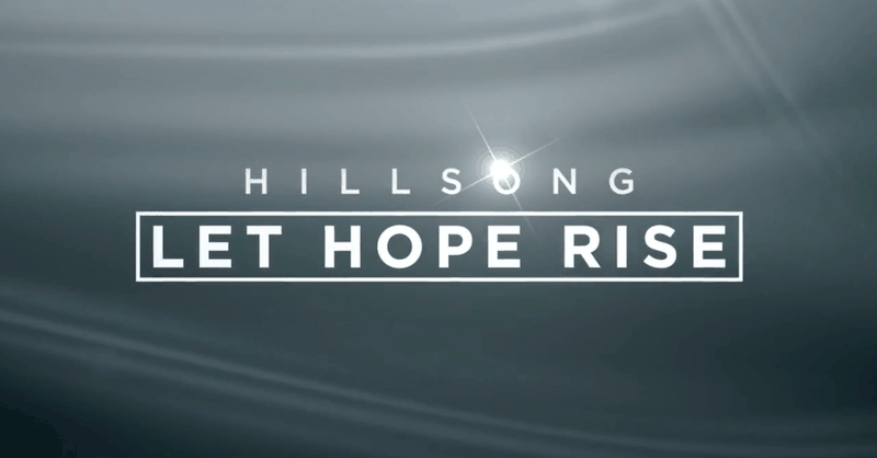 Check out the New Trailer for <i>Hillsong - Let Hope Rise</i>