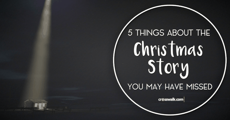 5 Things about the Christmas Story You May Have Missed