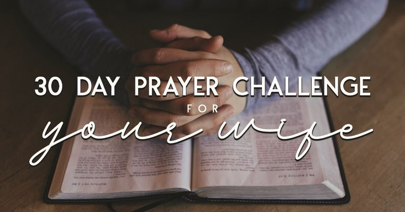 30 Day Prayer Challenge for Your Wife