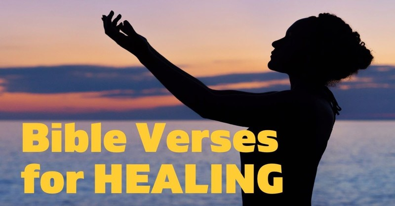 Bible Verses on Healing - Be Healed by the Grace of God!