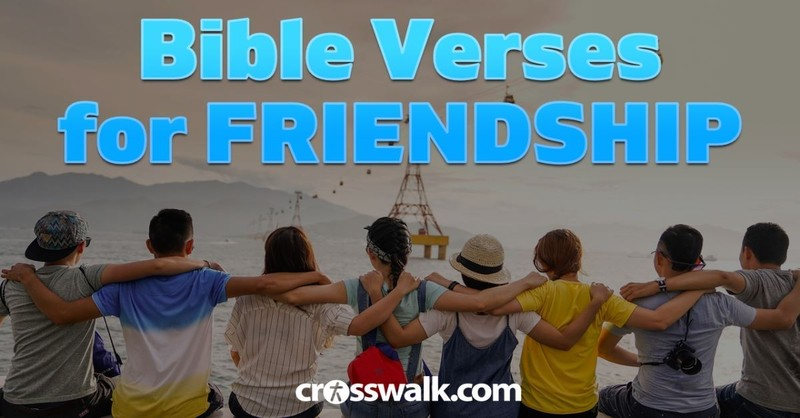 Bible Verses About Friendship - Importance of Friends in Scripture