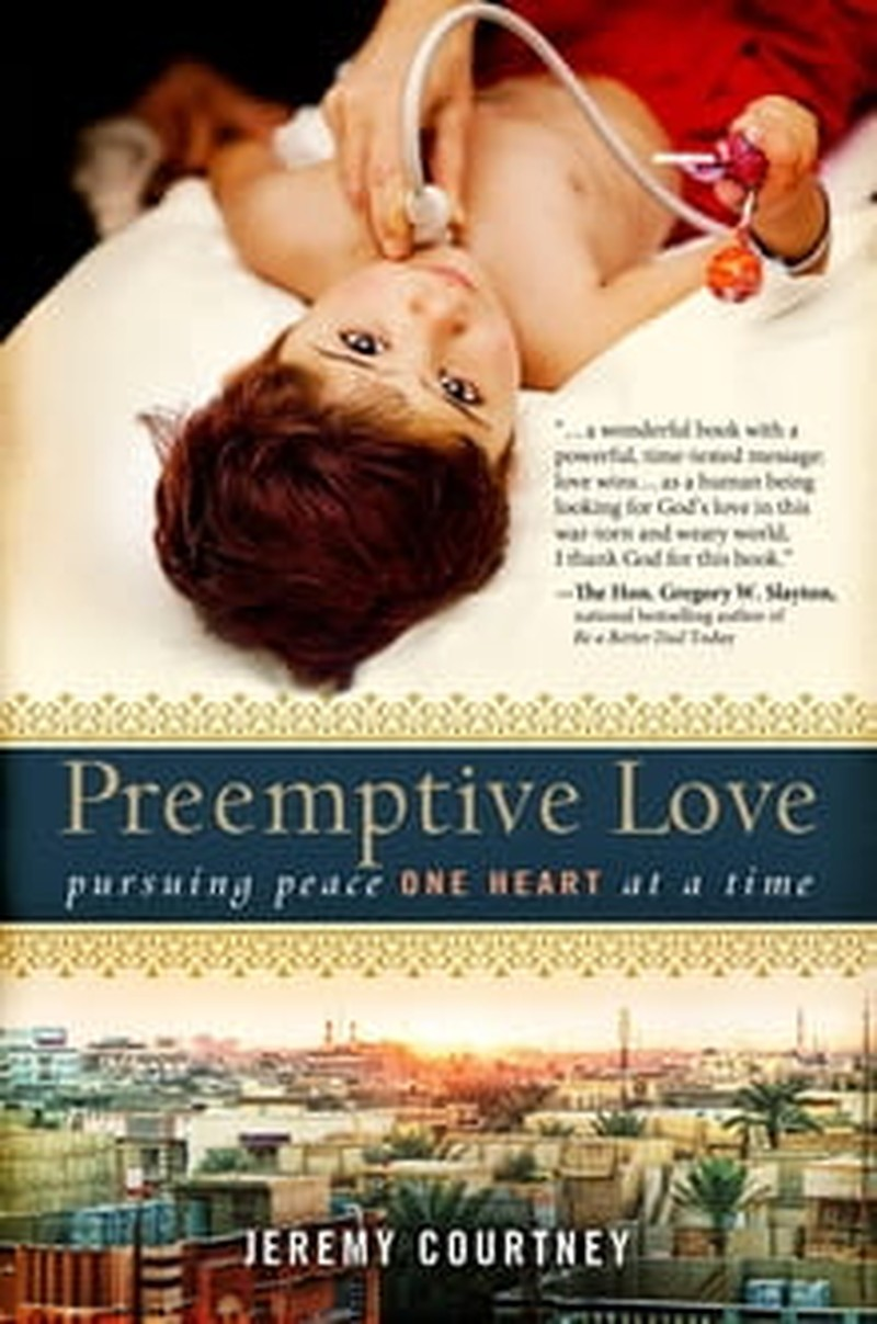 <i>Preemptive Love</i> Christianity in Action