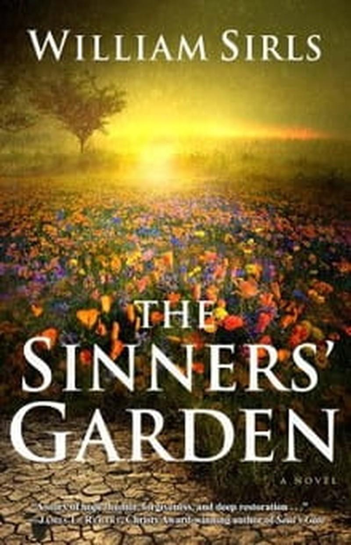 <i>The Sinners' Garden</i> Not Glamorous, but Adequate