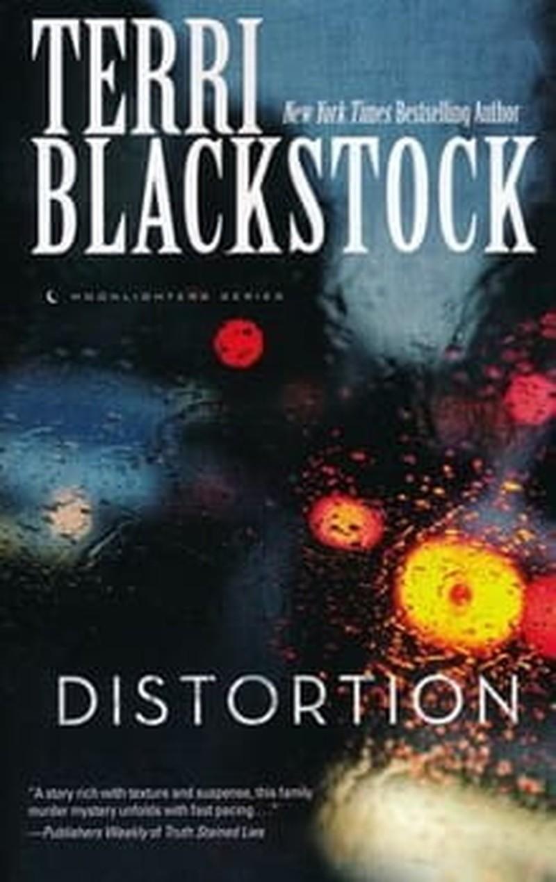 Terri Blackstock Does it Again in <i>Distortion</i>