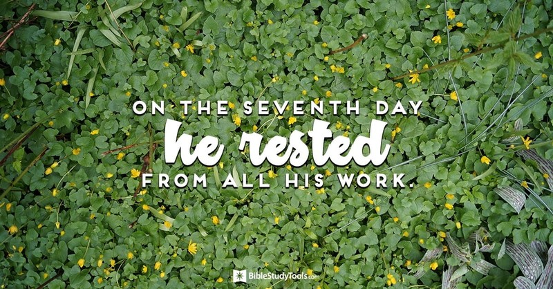 Remember the Sabbath Day by Keeping it Holy (Genesis 2:2-3) - Your Daily Bible Verse - September 22