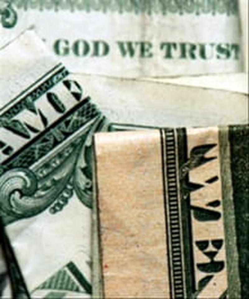 In God We Trust – Uh, Don't We?