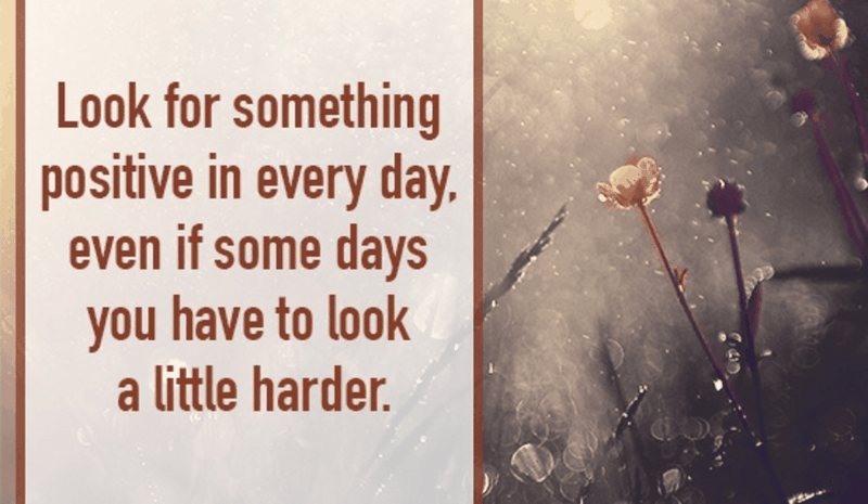 Look for the Positive Every Day