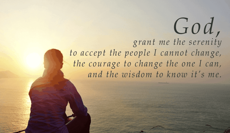 Grant Me Serenity, Courage, and Wisdom