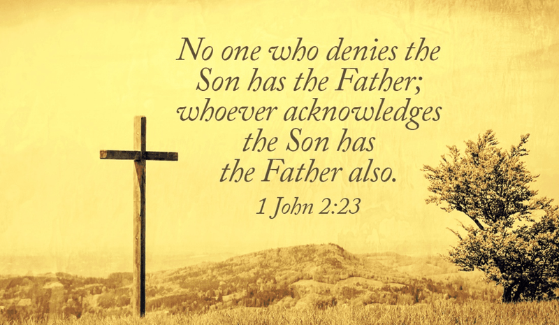 Whoever Acknowledges the Son Has the Father