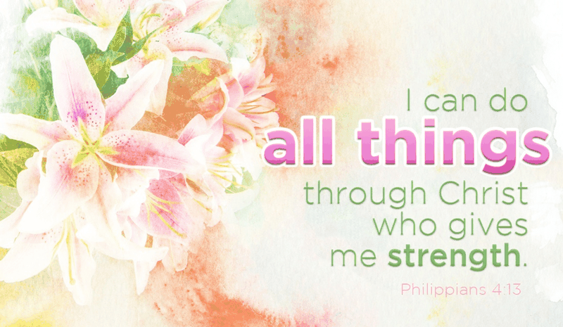 Christ Gives Me Strength!