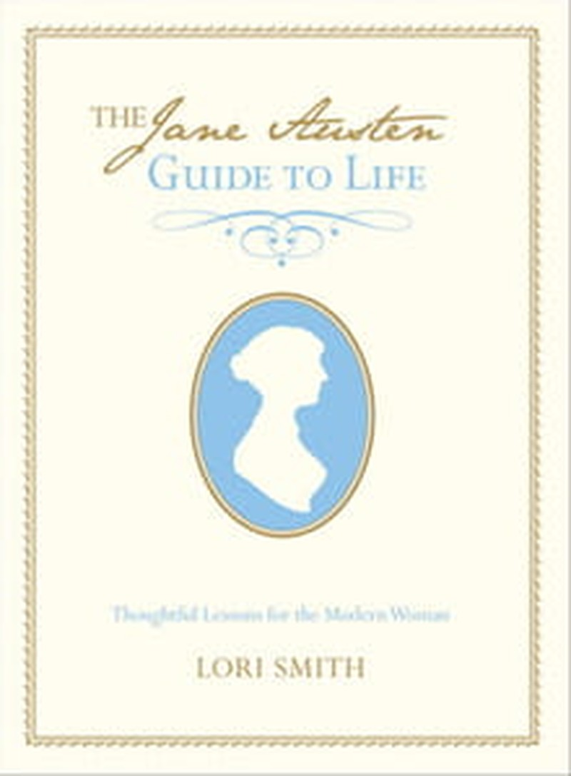 <i>Jane Austen Guide to Life</i> Yields Good Advice