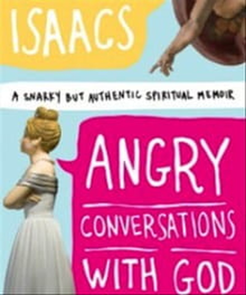 'Angry Conversations with God' Spiritual and Funny