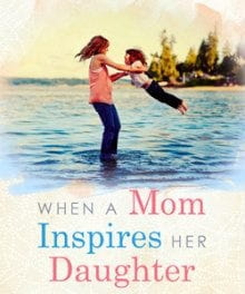 Become Your Daughter's Inspiration