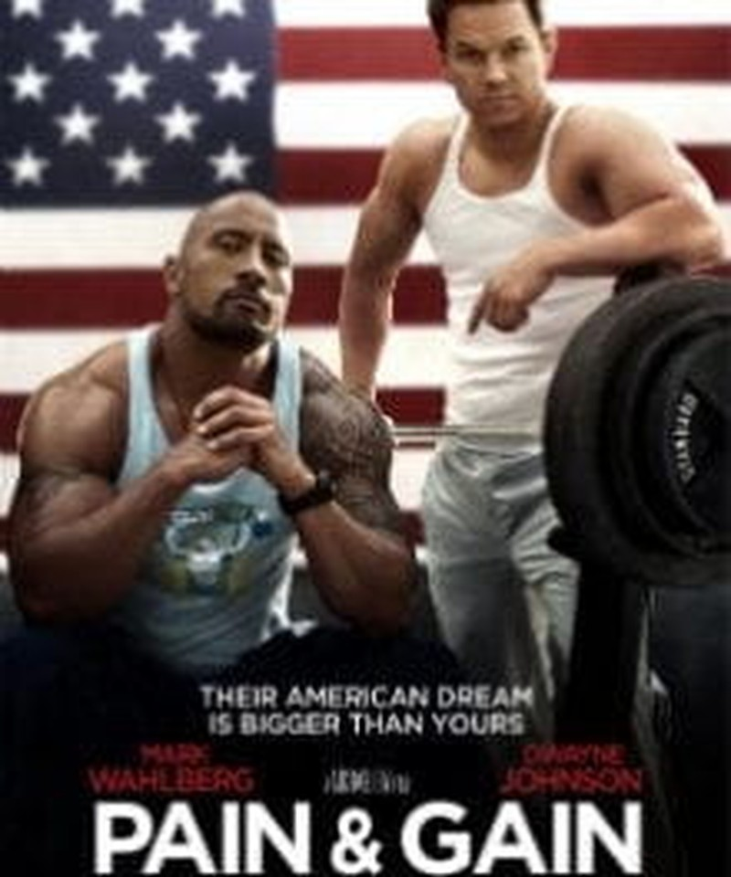 <i>Pain & Gain</i>: Lots of the First, None of the Second