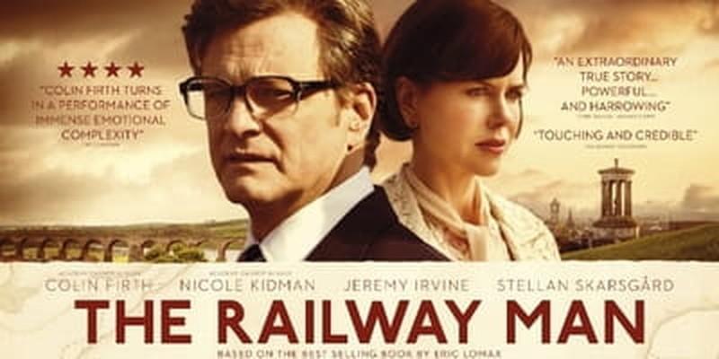 <i>The Railway Man</i> Ponders Reconciliation Rather Than Revenge