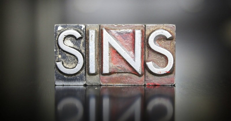 Are These 7 Sins Really Deadly?