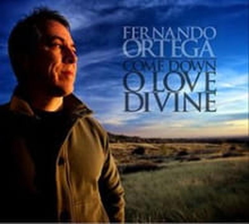 <i>Come Down</i> Another Fernando Ortega Triumph
