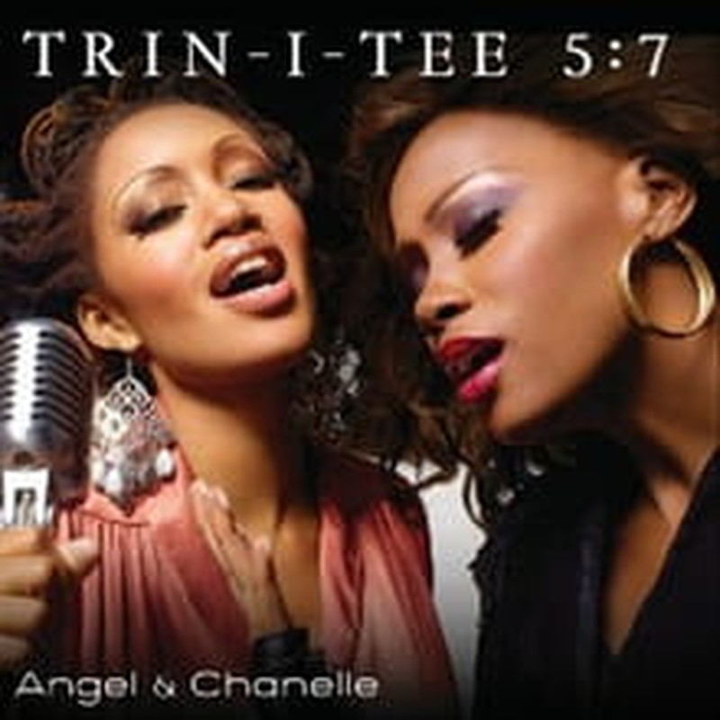 <i>Angel & Chanelle</i> is the New Trin-i-tee 5:7