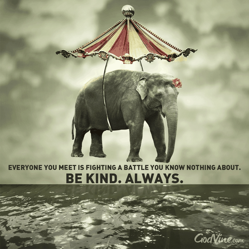 Be Kind... Always
