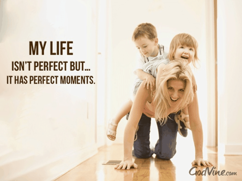 Life Has Its Moments