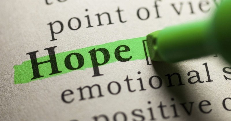 Will You Dare to Be Hopeful When Life Seems Hopeless?
